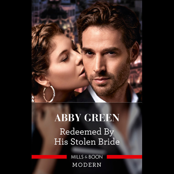 Redeemed by His Stolen Bride - ABBY GREEN | 2020-eala-conference.org