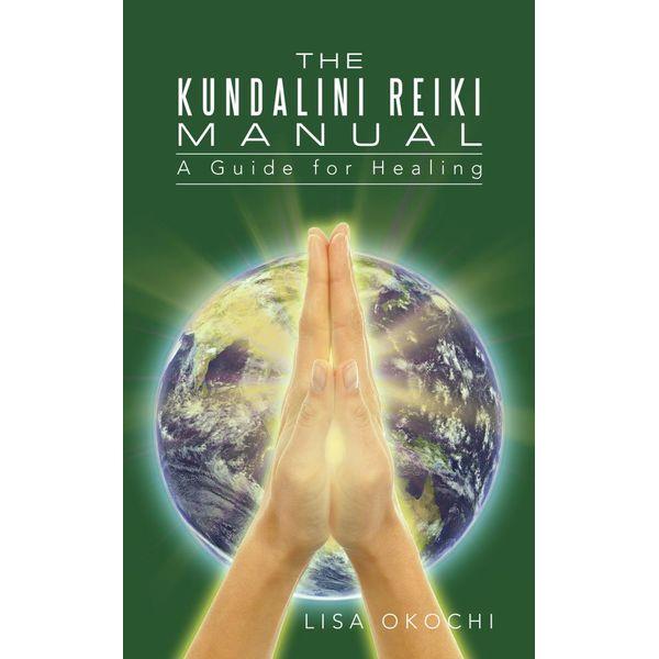 The Kundalini Reiki Manual - Lisa Okochi   Karta-nauczyciela.org