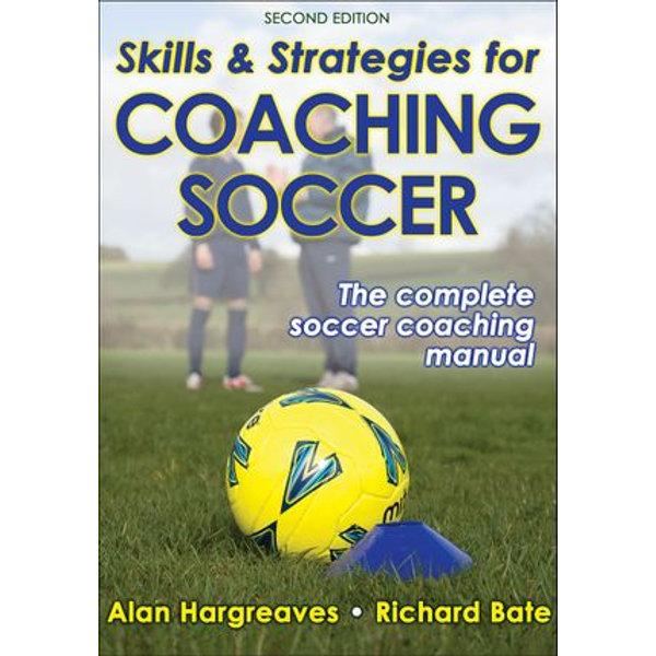 Skills & Strategies for Coaching Soccer - Alan Hargreaves | Karta-nauczyciela.org