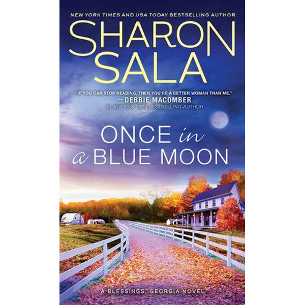 Once in a Blue Moon - Sharon Sala | 2020-eala-conference.org