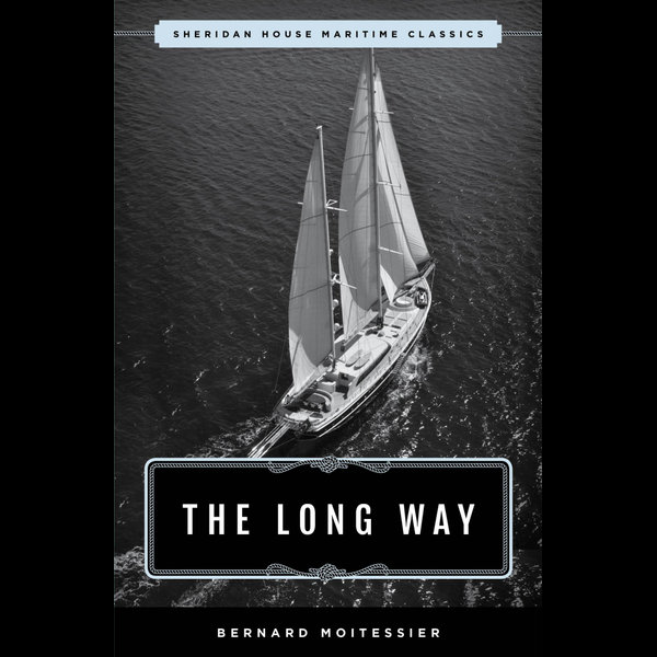 The Long Way - Bernard Moitessier, William Rodarmor (Translator) | 2020-eala-conference.org