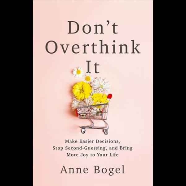 Don't Overthink It - Anne Bogel   Karta-nauczyciela.org