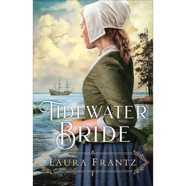 Tidewater Bride - Laura Frantz   2020-eala-conference.org