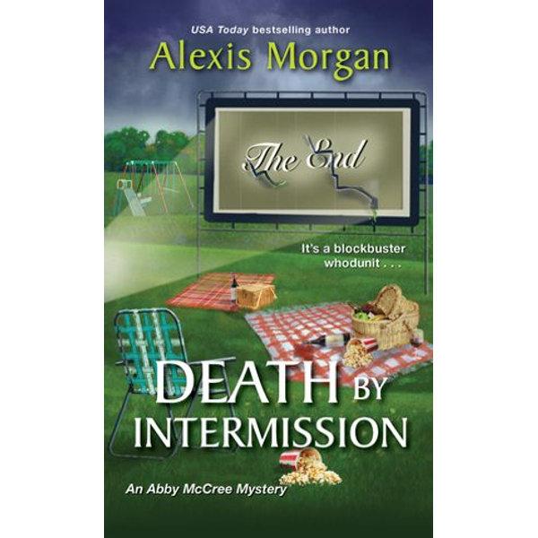Death by Intermission - Alexis Morgan | 2020-eala-conference.org