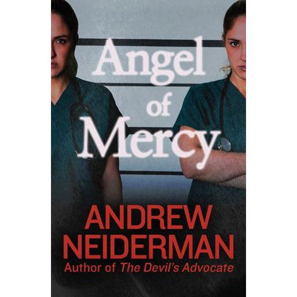 Angel of Mercy - Andrew Neiderman   2020-eala-conference.org