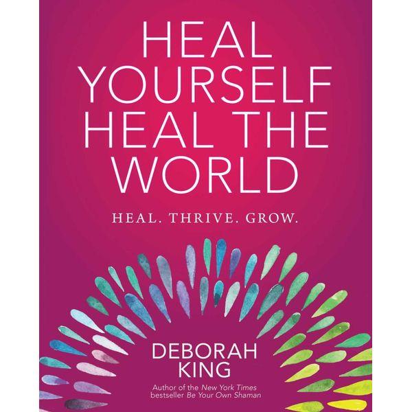 Heal Yourself--Heal the World - Deborah King | Karta-nauczyciela.org