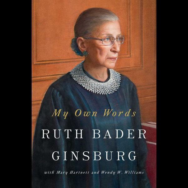 My Own Words - Ruth Bader Ginsburg, Mary Hartnett, Wendy W. Williams | Karta-nauczyciela.org