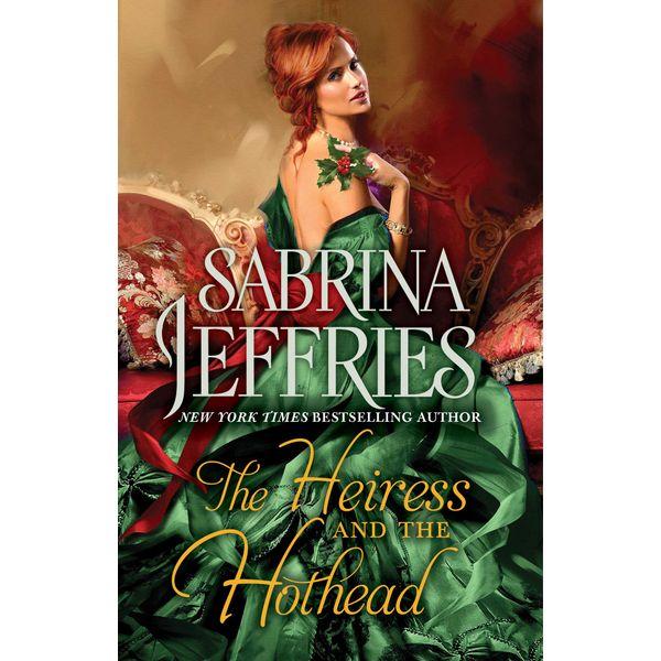 The Heiress and the Hothead - Sabrina Jeffries | Karta-nauczyciela.org