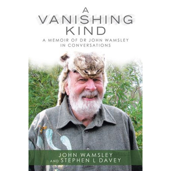 A Vanishing Kind - John Wamsley, Stephen L Davey | Karta-nauczyciela.org