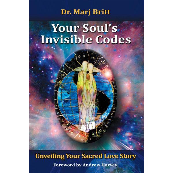 Your Soul's Invisible Codes - Marj Britt   Karta-nauczyciela.org