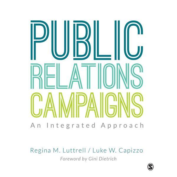 Public Relations Campaigns - Luke W. Capizzo, Regina M. Luttrell | Karta-nauczyciela.org