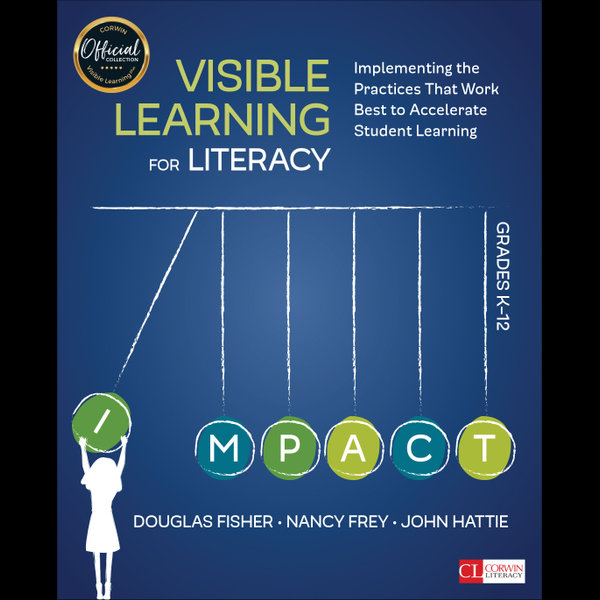 Visible Learning for Literacy, Grades K-12 - John Hattie, Douglas Fisher, Nancy Frey   Karta-nauczyciela.org