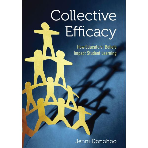 Collective Efficacy - Jenni Anne Marie Donohoo | 2020-eala-conference.org