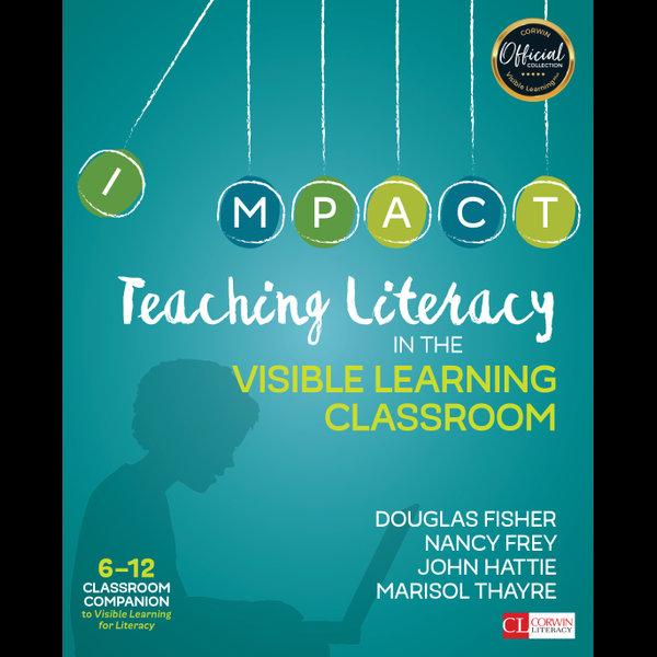 Teaching Literacy in the Visible Learning Classroom, Grades 6-12 - John Hattie, Marisol Thayre, Douglas Fisher, Nancy Frey   Karta-nauczyciela.org
