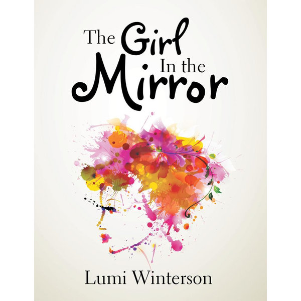 The Girl in the Mirror - Lumi Winterson | 2020-eala-conference.org
