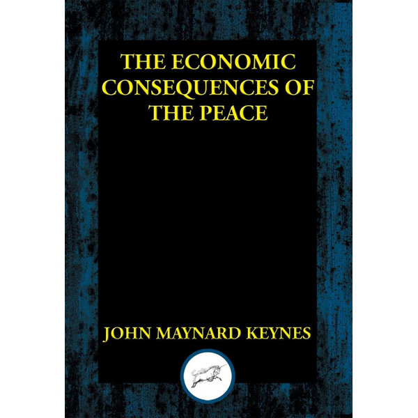 The Economic Consequences of the Peace - John Maynard Keynes   2020-eala-conference.org
