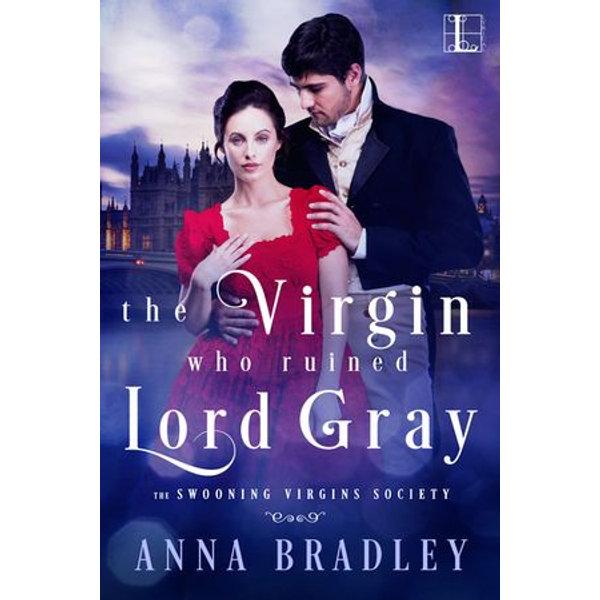 The Virgin Who Ruined Lord Gray - Anna Bradley | Karta-nauczyciela.org
