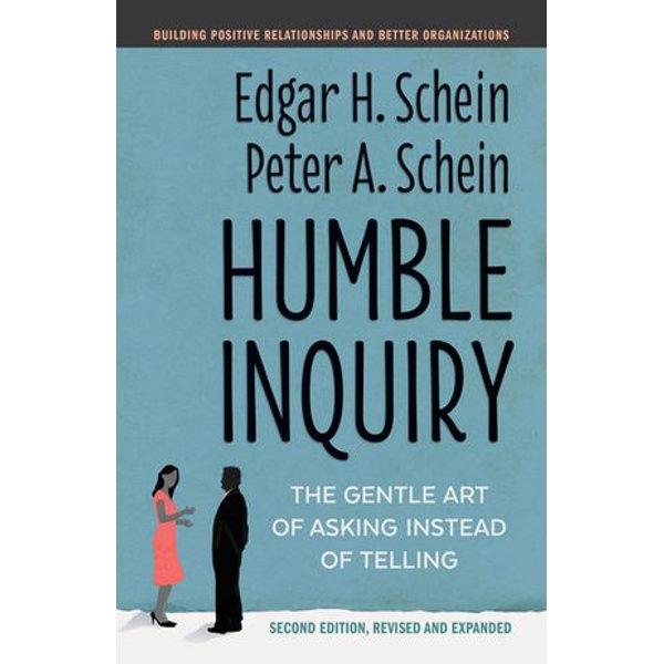 Humble Inquiry, Second Edition - Edgar H. Schein, Peter A. Schein   Karta-nauczyciela.org
