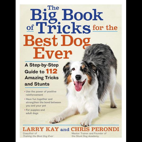 The Big Book of Tricks for the Best Dog Ever - Larry Kay, Chris Perondi   Karta-nauczyciela.org