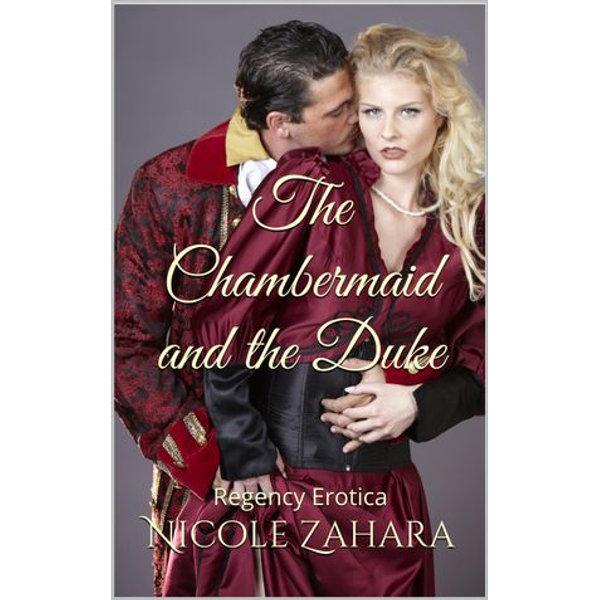 The Chambermaid and the Duke - Nicole Zahara | 2020-eala-conference.org