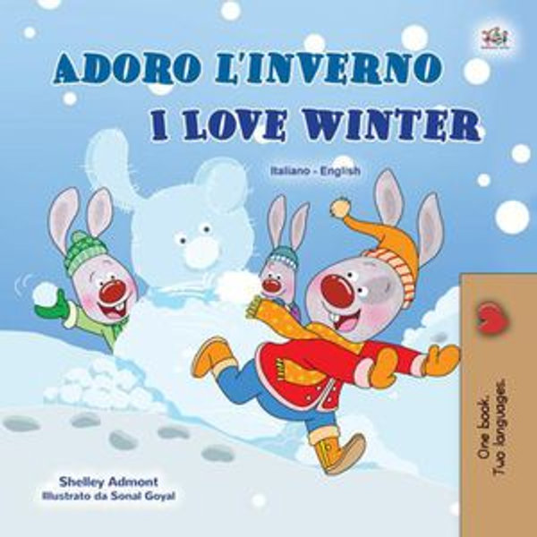 Adoro l'inverno I Love Winter - Shelley Admont, KidKiddos Books   2020-eala-conference.org