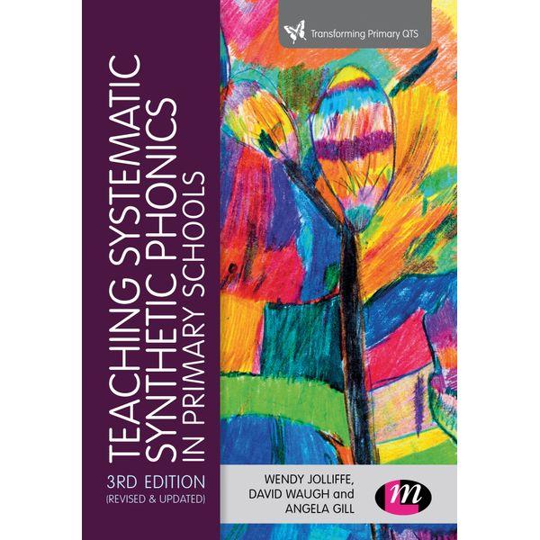 Teaching Systematic Synthetic Phonics in Primary Schools - Wendy Jolliffe, David Waugh, Angela Gill | Karta-nauczyciela.org