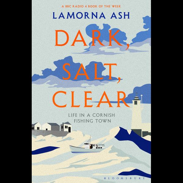 Dark, Salt, Clear - Lamorna Ash   2020-eala-conference.org