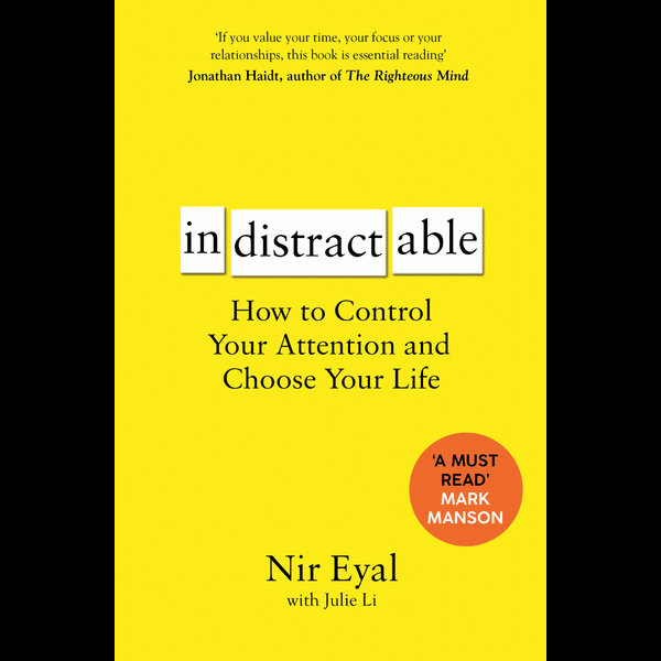 Indistractable - Nir Eyal   Karta-nauczyciela.org