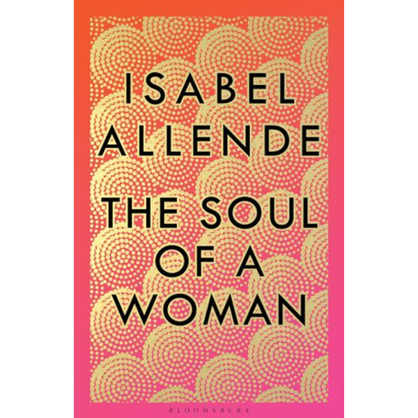 The Soul of a Woman - Isabel Allende   2020-eala-conference.org
