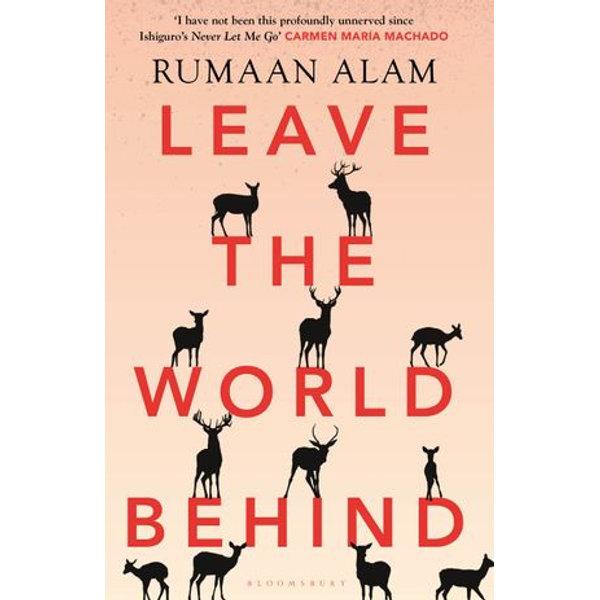 Leave the World Behind - Rumaan Alam   Karta-nauczyciela.org