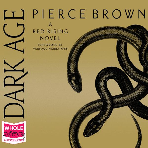 Dark Age Audio Cd Audio Cd By Pierce Brown 9781528872317 Booktopia