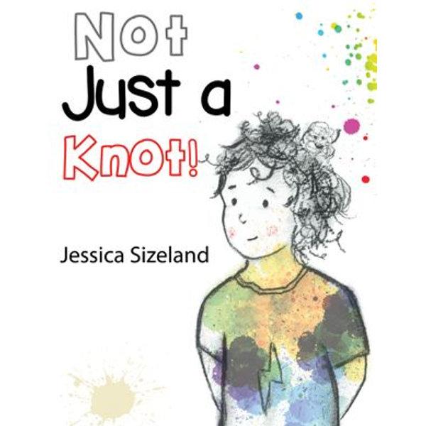 Not Just a Knot! - Jessica Sizeland   Karta-nauczyciela.org