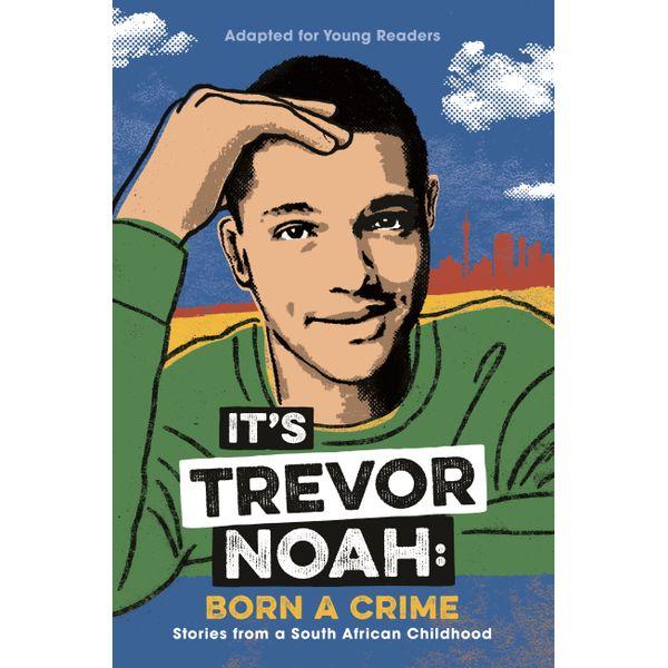 It's Trevor Noah: Born a Crime - Trevor Noah | Karta-nauczyciela.org