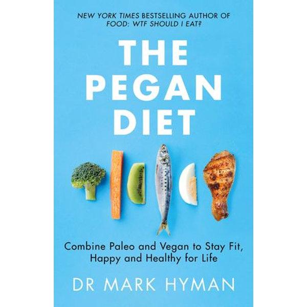 The Pegan Diet - Mark Hyman   Karta-nauczyciela.org