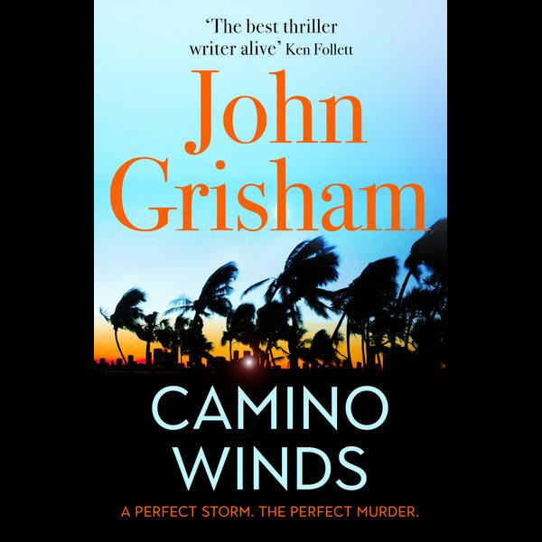 Camino Winds - John Grisham | 2020-eala-conference.org