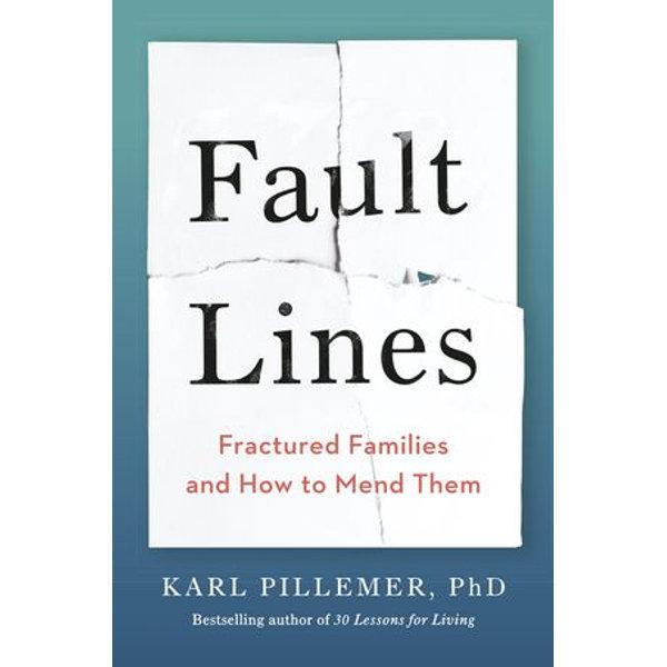 Fault Lines - Dr Karl Pillemer | Karta-nauczyciela.org