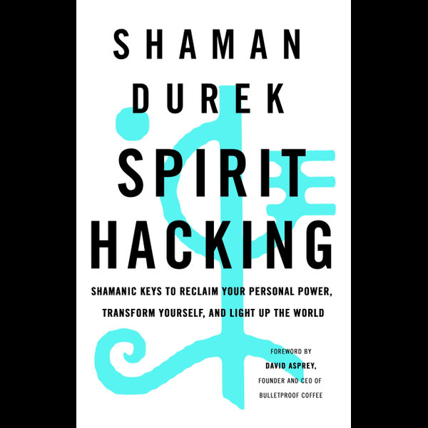 Spirit Hacking - Shaman Durek | Karta-nauczyciela.org