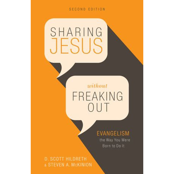 Sharing Jesus Without Freaking Out - Dr. D. Scott Hildreth, Steven A. McKinion   Karta-nauczyciela.org