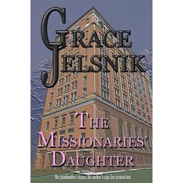 The Missionaries' Daughter - Grace Jelsnik   Karta-nauczyciela.org