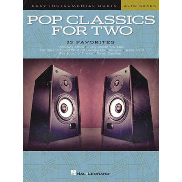 Pop Classics For Two - Easy Duets - Alto Sax (Songbook) - Hal Leonard Corp. | Karta-nauczyciela.org