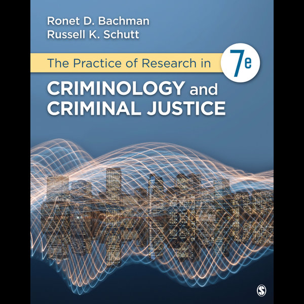 The Practice of Research in Criminology and Criminal Justice - Ronet D. Bachman, Russell K. Schutt   2020-eala-conference.org