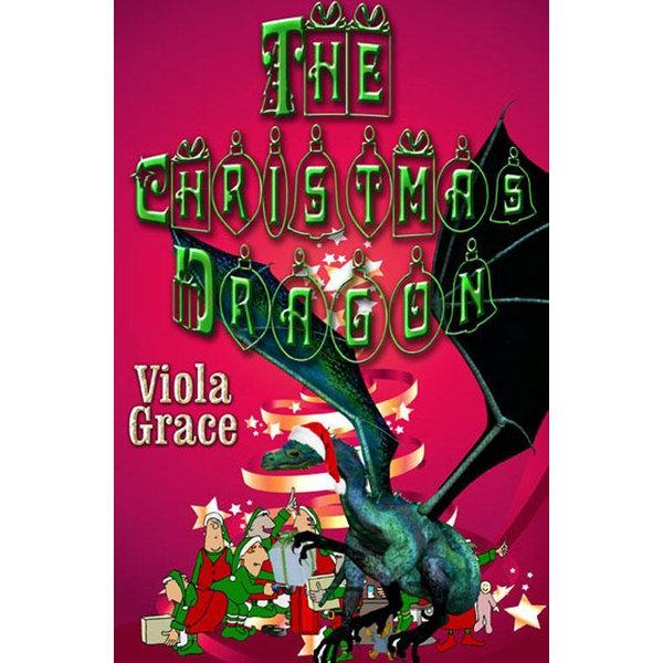 The Christmas Dragon - Viola Grace   2020-eala-conference.org