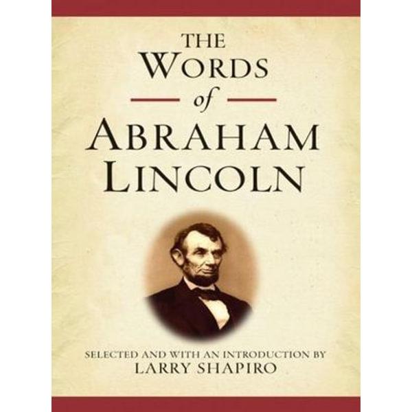 The Words of Abraham Lincoln - Abraham Lincoln | Karta-nauczyciela.org