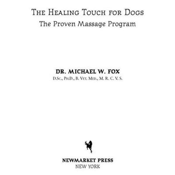 Healing Touch for Dogs - Dr. Michael W. Fox   Karta-nauczyciela.org