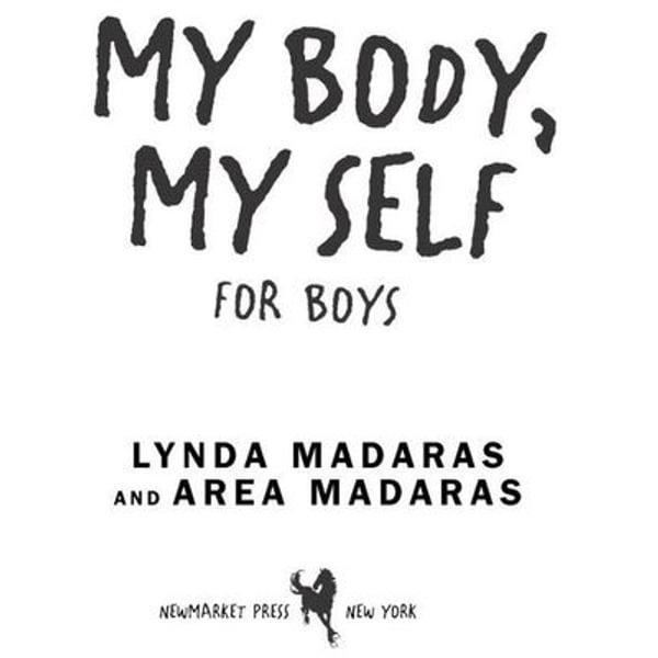 My Body, My Self for Boys - Lynda Madaras, Area Madaras   Karta-nauczyciela.org