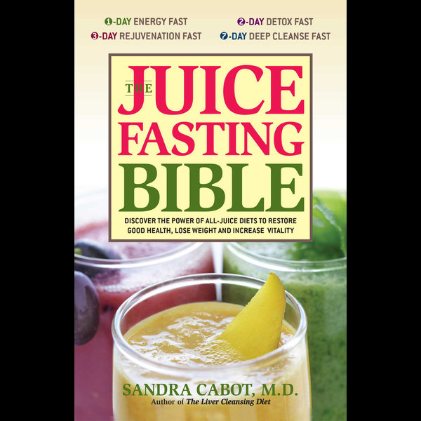 The Juice Fasting Bible - Dr. Sandra Cabot | 2020-eala-conference.org