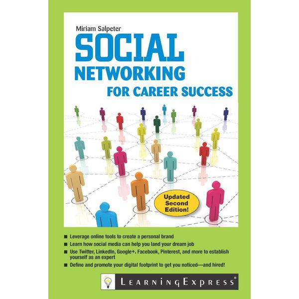 Social Networking for Career Success - Miriam Salpeter | Karta-nauczyciela.org