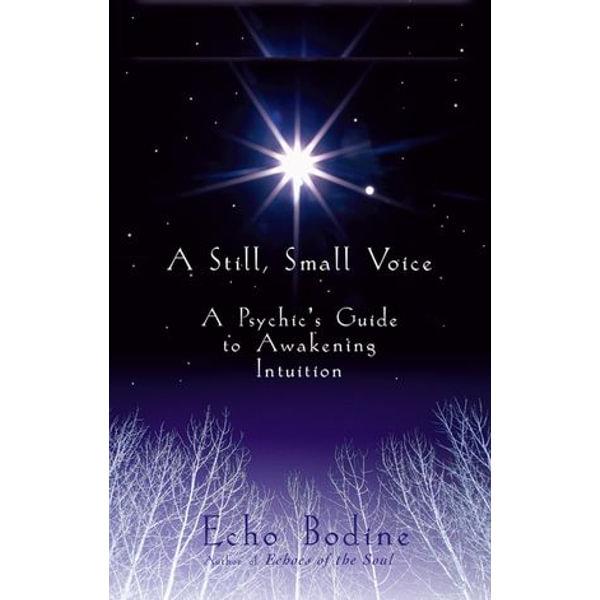 A Still Small Voice - Echo Bodine   2020-eala-conference.org