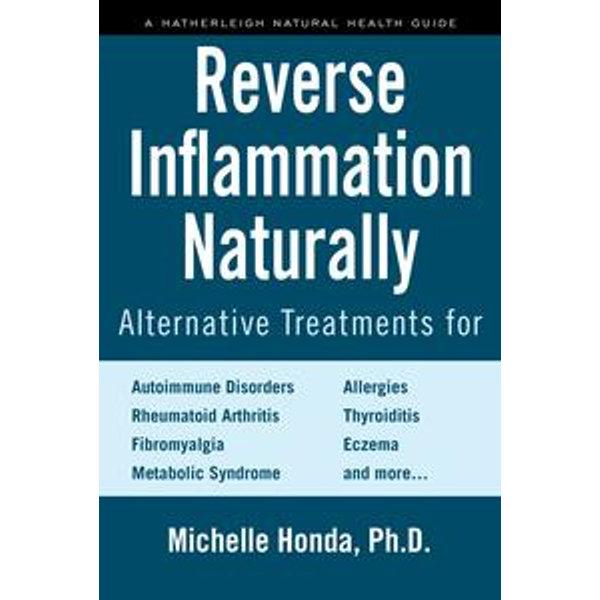 Reverse Inflammation Naturally - Michelle Honda   Karta-nauczyciela.org
