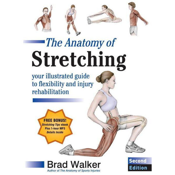 The Anatomy of Stretching, Second Edition - Brad Walker | 2020-eala-conference.org